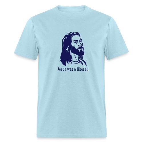 Jesus was a liberal. (light blue) - Men's T-Shirt