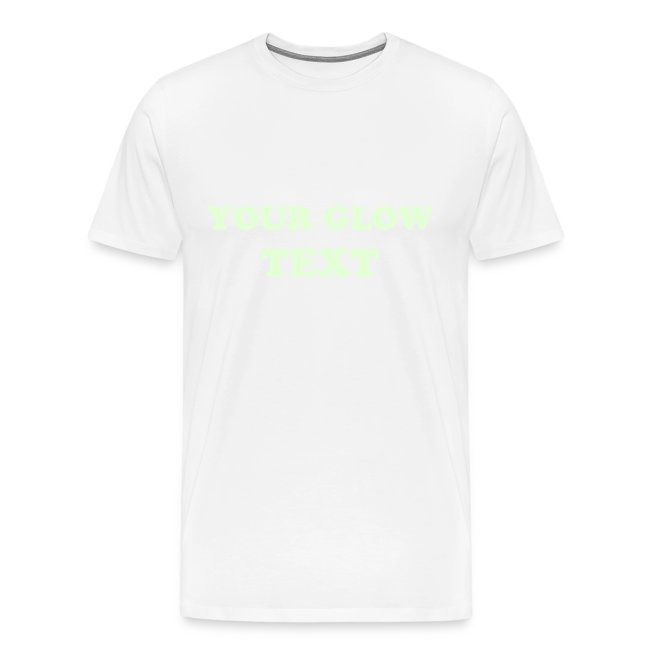 3bf02fcc166 Glow Shirts | Standard White T-Shirt (Glow in dark text) - Mens ...
