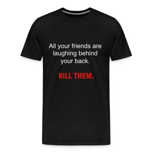 Kill Them Tee - Men's Premium T-Shirt