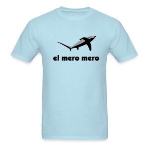 El mero mero - Men's T-Shirt