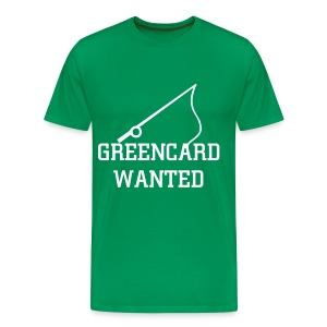 Greencard Wanted - Men's Premium T-Shirt