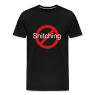 T-Shirts ~ Men's Premium T-Shirt ~ No Snitching