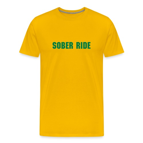 Sober Ride - Men's Premium T-Shirt