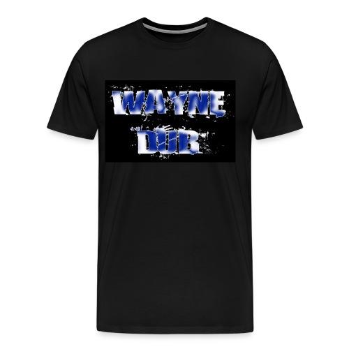 WAYNE-DUB t - Men's Premium T-Shirt