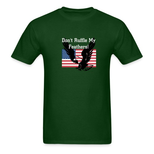 Don't Ruffle My Feathers - Men's T-Shirt