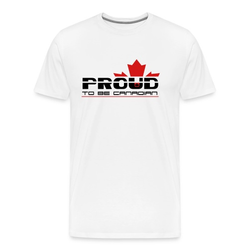 Proud to be Canadian - Men's Premium T-Shirt
