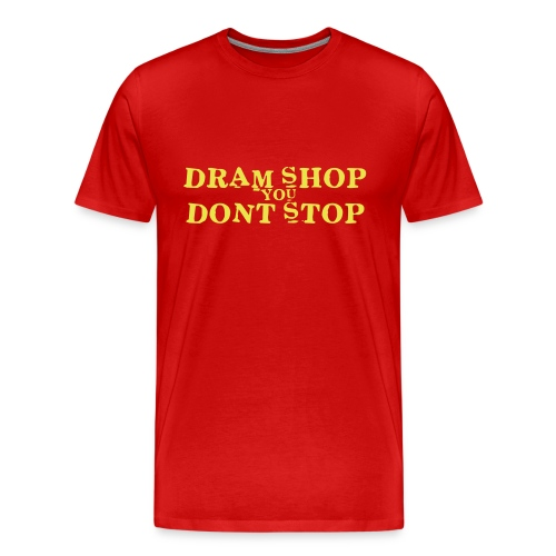Dram Shop - Men's Premium T-Shirt