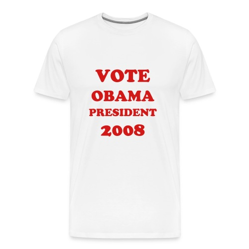 BARACK OBAMA FOR PRESIDENT 2008 TE SHIRT - Men's Premium T-Shirt