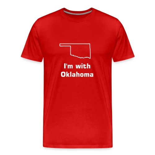 I'm With Oklahoma Tee - Men's Premium T-Shirt