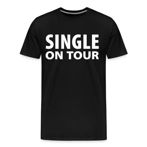 Male Single On Tour Shirt - Men's Premium T-Shirt