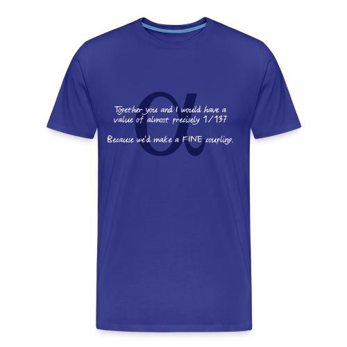 Lookin' Fine - Men's Premium T-Shirt