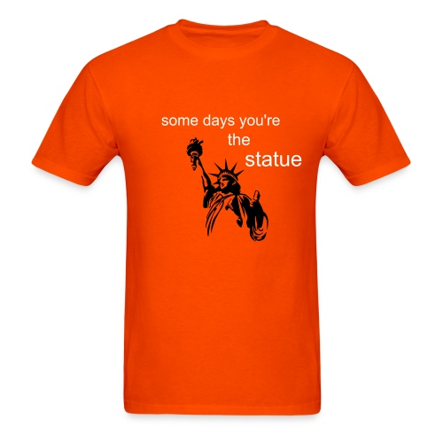 Sometimes Statue - Men's T-Shirt