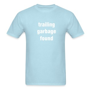 Trailing garbage found - sky blue/white - Men's T-Shirt