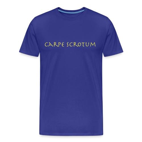 Carpe scrotum - Men's Premium T-Shirt