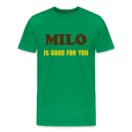 T-Shirts ~ Men's Premium T-Shirt ~ MILO IS GOOD FOR YOU - T-SHIRT - IZATRINI.com