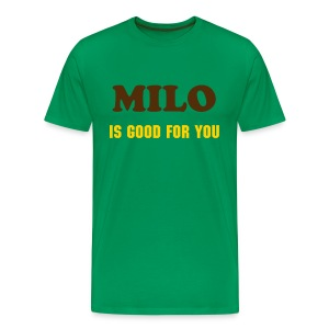 MILO IS GOOD FOR YOU - T-SHIRT - IZATRINI.com - Men's Premium T-Shirt