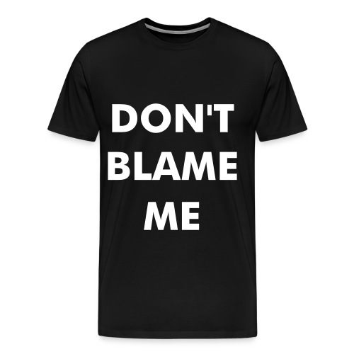 PRIME Blame Rap Music Tee - Men's Premium T-Shirt