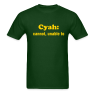 T-Shirts ~ Men's T-Shirt ~ CYAN: CANNOT, UNABLE TO - TRINI SLANG - IZATRINI.com