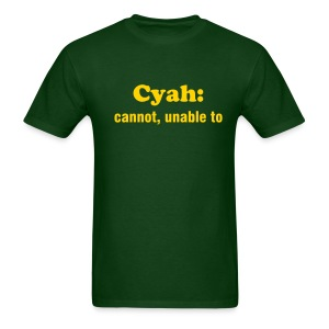 CYAN: CANNOT, UNABLE TO - TRINI SLANG - IZATRINI.com - Men's T-Shirt