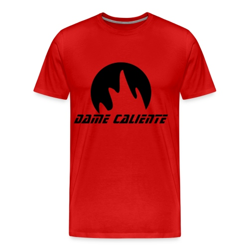 Dame Caliente - Men's Premium T-Shirt