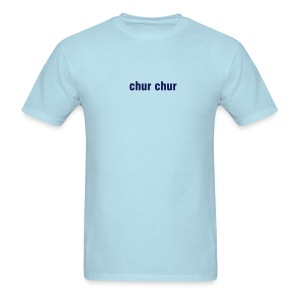 chur chur Mens T-shirt - Men's T-Shirt