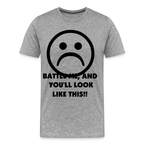 BATTLE ME, PLEASE! - Men's Premium T-Shirt