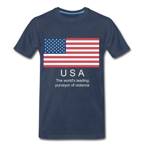 USA : The World's Leading purveyor of violence shirt - Men's Premium T-Shirt