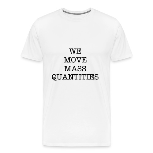 we move white - Men's Premium T-Shirt
