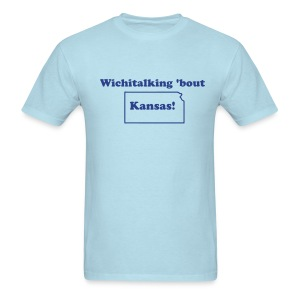 Wichitalking 'bout Kansas! - Men's T-Shirt