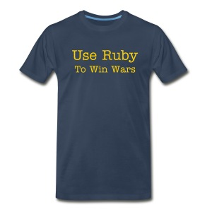 Use Ruby To Win Wars - Men's Premium T-Shirt