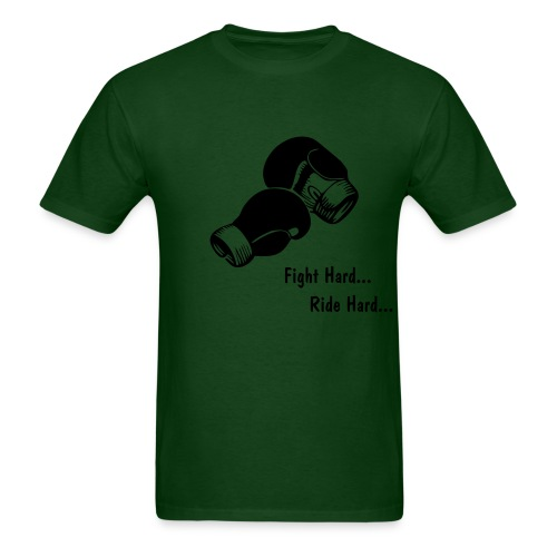 fight hard...ride hard t-shirt green - Men's T-Shirt