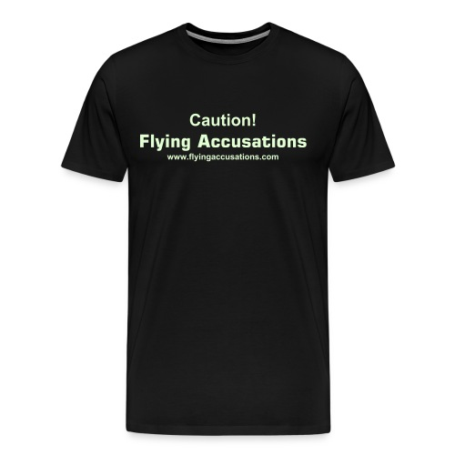 Big Ole Flying Accusations GLOW T-Shirt - Men's Premium T-Shirt