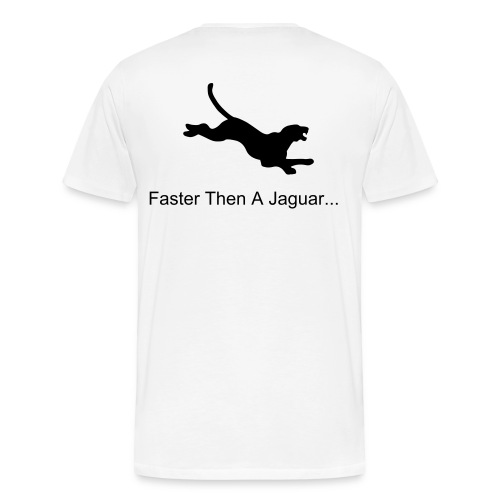 faster then a jaguar -white - Men's Premium T-Shirt
