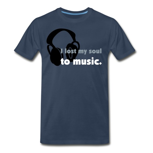 I lost my soul to music. - Men's Premium T-Shirt