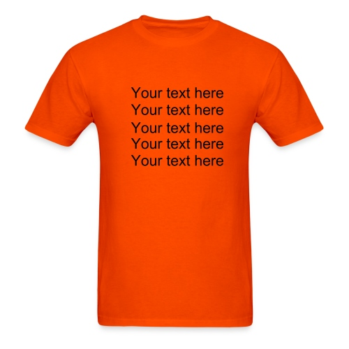 Your Text - Men's T-Shirt