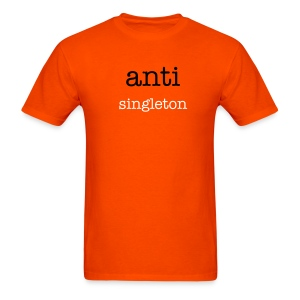 anti singleton - Men's T-Shirt