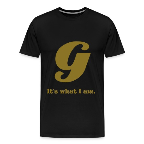G-Its what I am Tee (Black) - Men's Premium T-Shirt