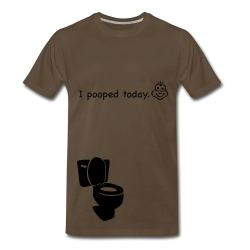 I pooped today T-shirt - Men's Premium T-Shirt