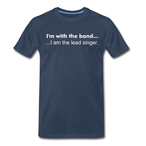 Band, Lead Singer - Men's Premium T-Shirt