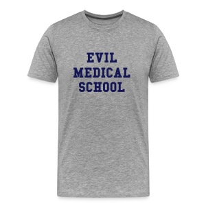 Evil Medical School - Men's Premium T-Shirt