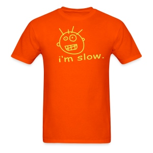 I am slow orange - Men's T-Shirt