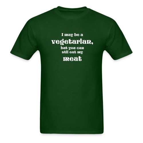 I may be vegetarian... - Men's T-Shirt