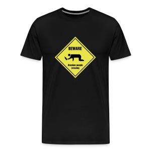 Beware Drunken people crossing shirt. - Men's Premium T-Shirt