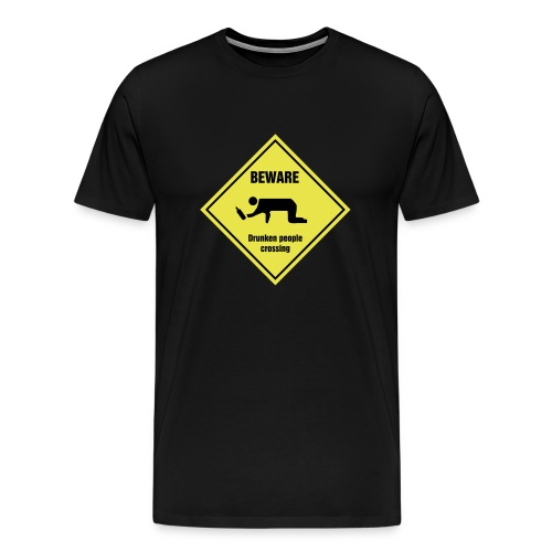 Beware Drunken people crossing shirt. - Men's Premium T-Shirt