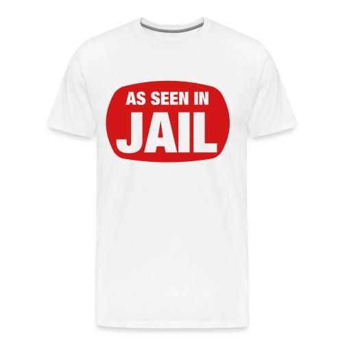 AsSeenInJail Tee - Men's Premium T-Shirt