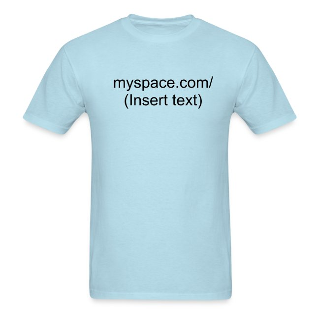 Custom MySpace Heavyweight Tee [MySpURL:M:HCT:C]