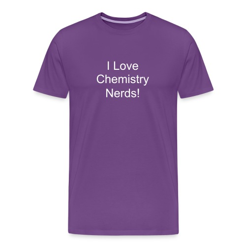 Chem Nerds - Men's Premium T-Shirt