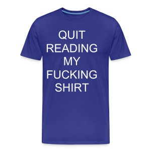 QUIT READING - Men's Premium T-Shirt