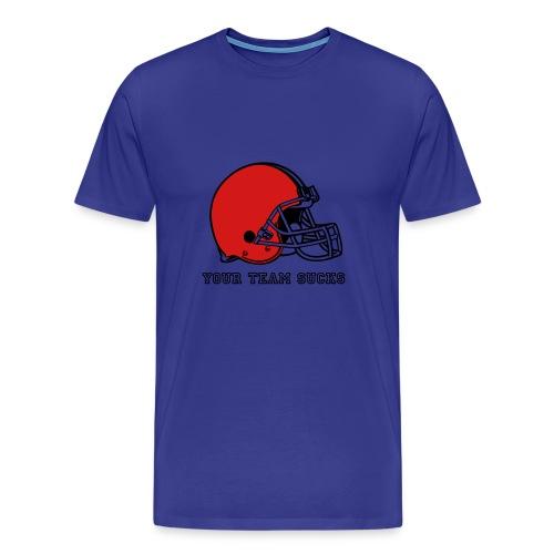 Your team sucks - Men's Premium T-Shirt
