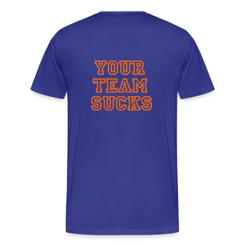Florida Your Team Sucks T-shirt - Men's Premium T-Shirt